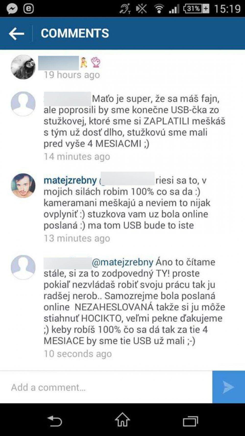 Nespokojní zákazníci spoločnosti, ktorá mala dodať video zo Stužkovej, foto 3