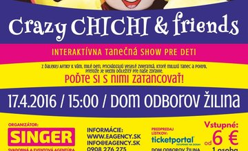 Crazy Chichi & friends Žilina
