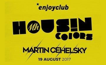 Pozvánka na HOUS!N COLORS 19.8.2017 v *enjoyclub Žilina