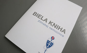 Biela kniha rekonštrukcií a zmien žilinskej nemocnice