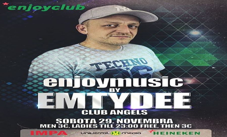 Foto: Enjoy club - DJ EMTYDEE
